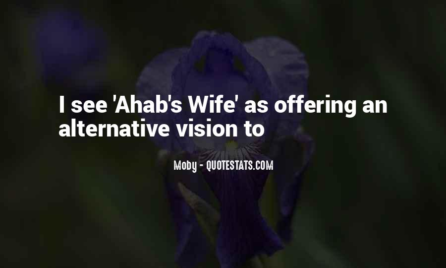 Ahab Wife Quotes #1115442