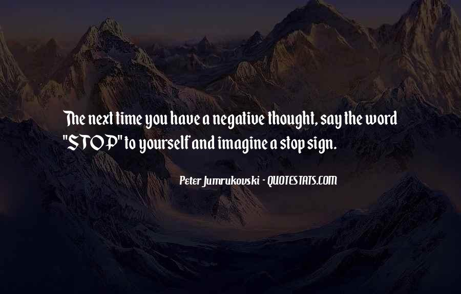 Quotes About Negative Thought #1025205