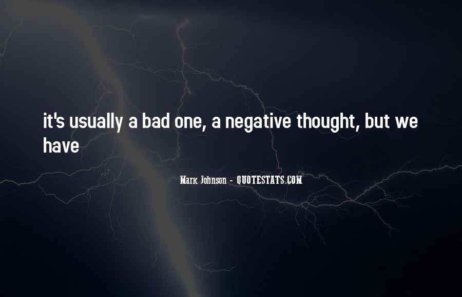 Quotes About Negative Thought #1225993