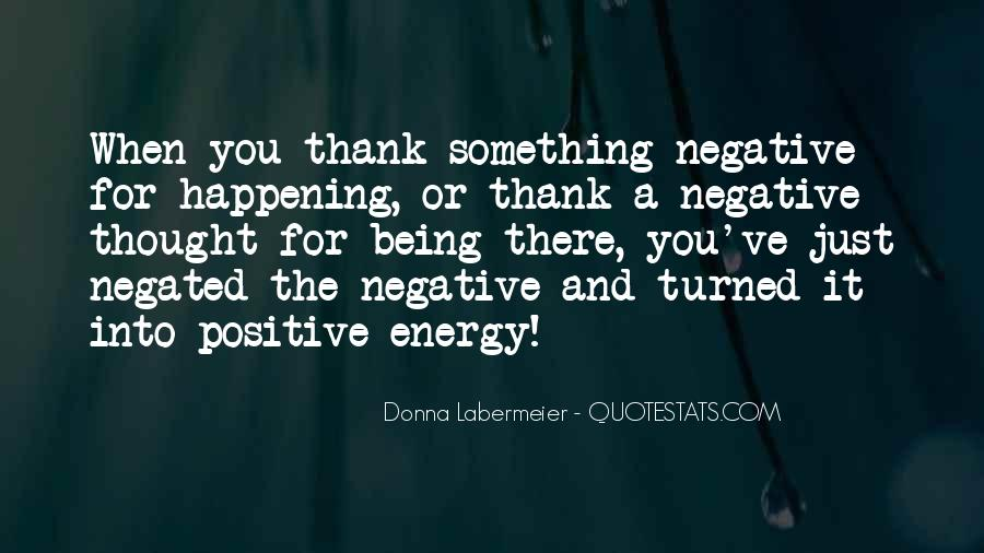 Quotes About Negative Thought #1326243