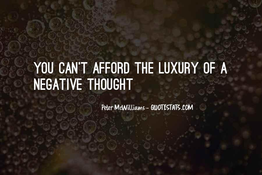 Quotes About Negative Thought #341551