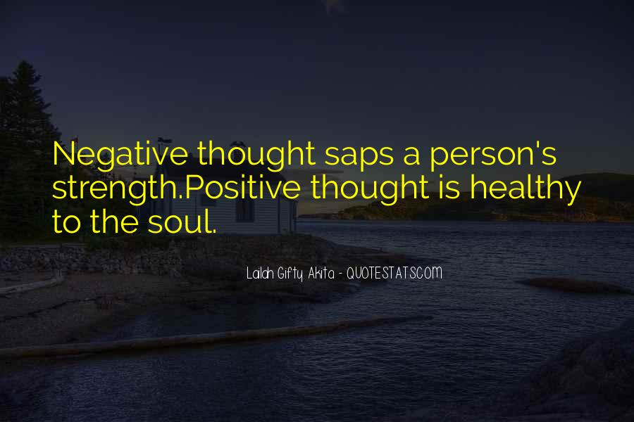 Quotes About Negative Thought #491148