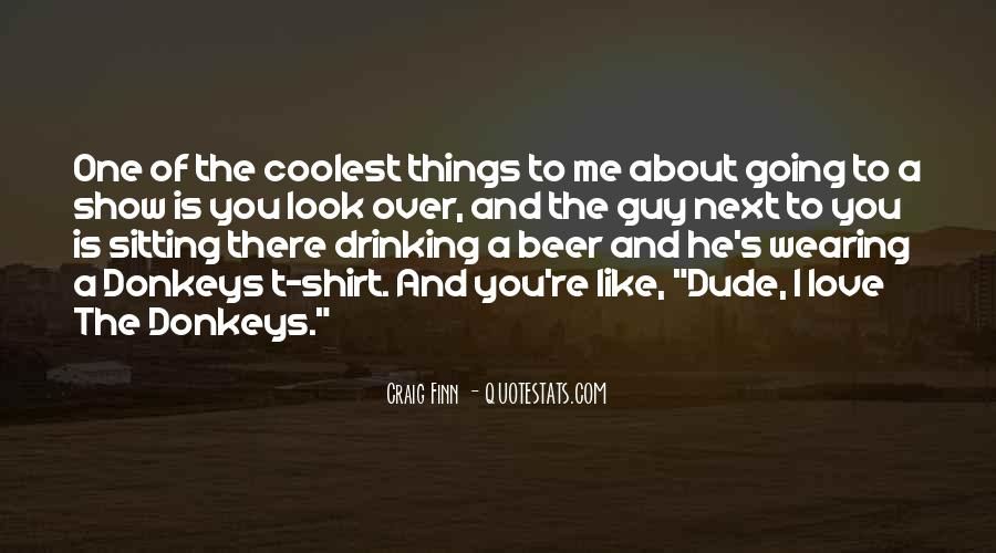 Quotes About Things I Love About You #651795