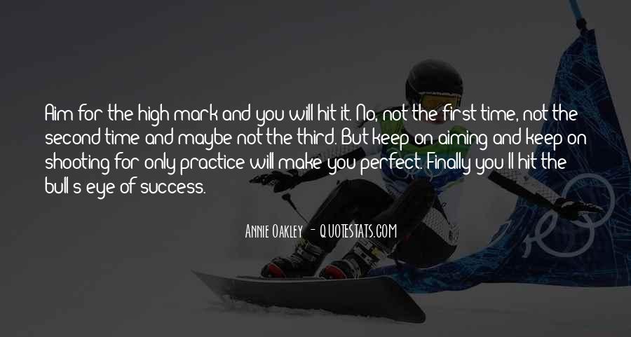 Aim For Success Quotes #1372047
