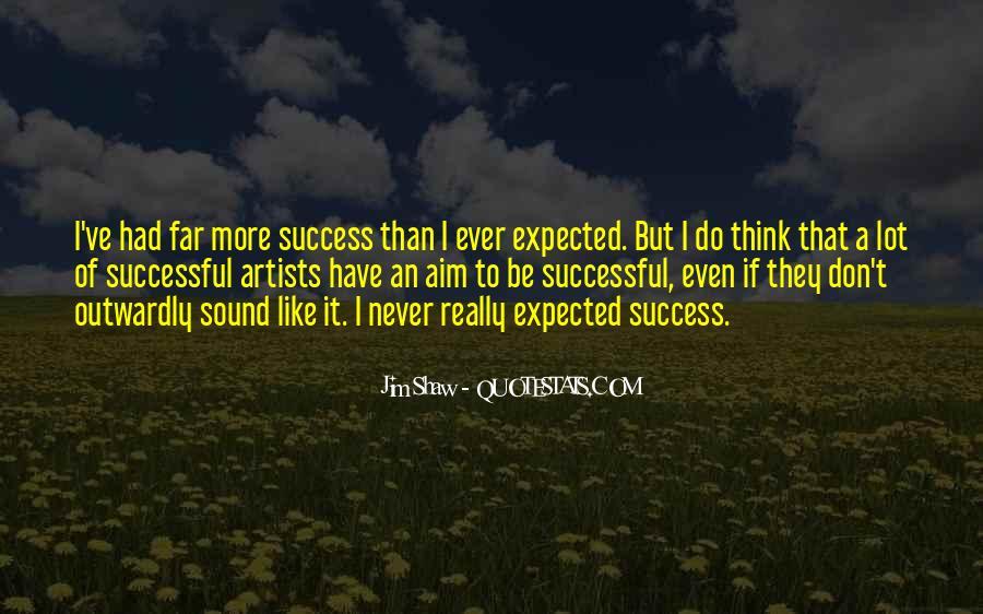 Aim For Success Quotes #1592574