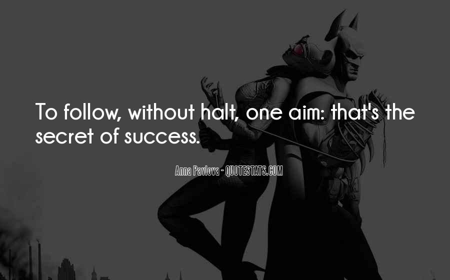 Aim For Success Quotes #321723