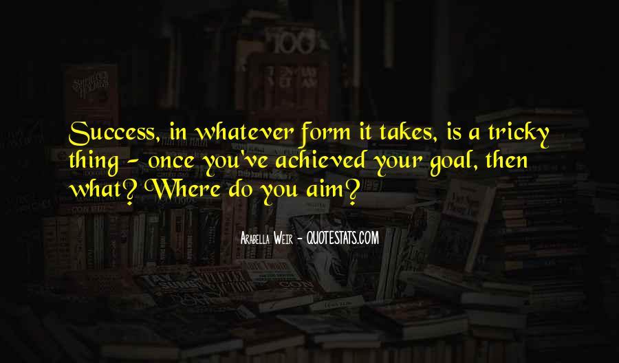 Aim For Success Quotes #389666