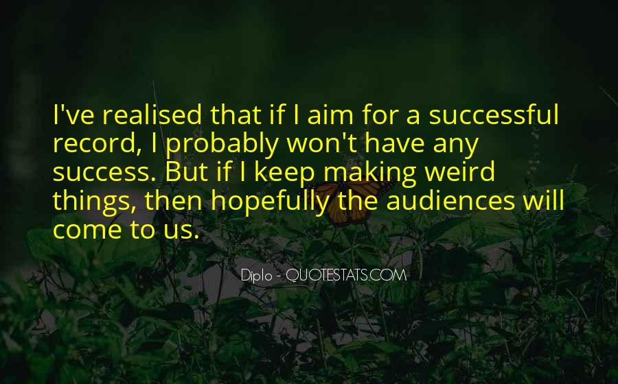 Aim For Success Quotes #617312