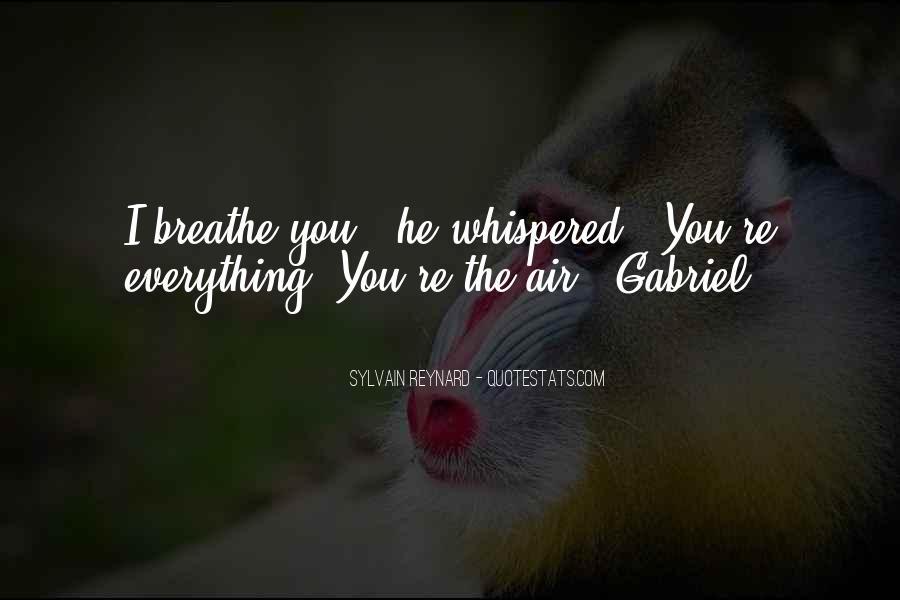 Air I Breathe Quotes #1094568