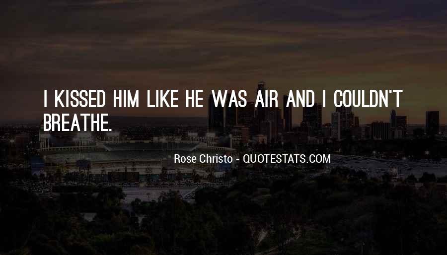 Air I Breathe Quotes #1131164