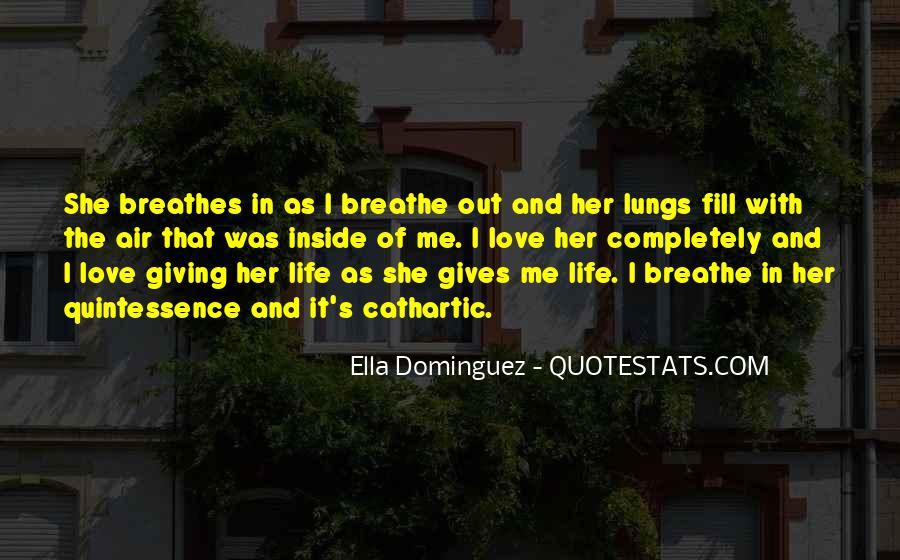 Air I Breathe Quotes #1159435