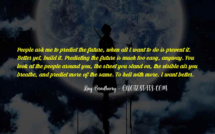 Air I Breathe Quotes #13299