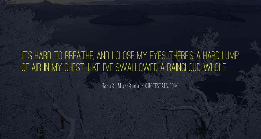 Air I Breathe Quotes #149055