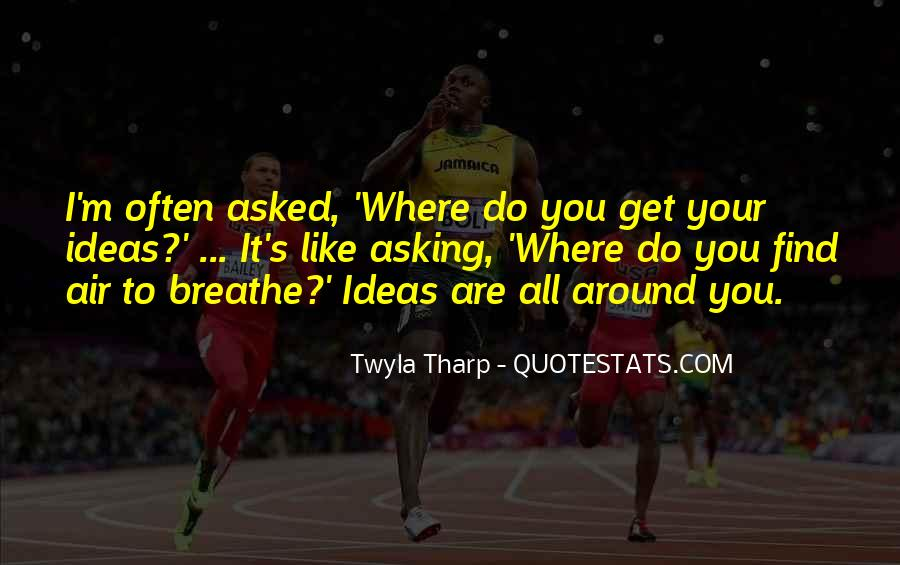 Air I Breathe Quotes #185417