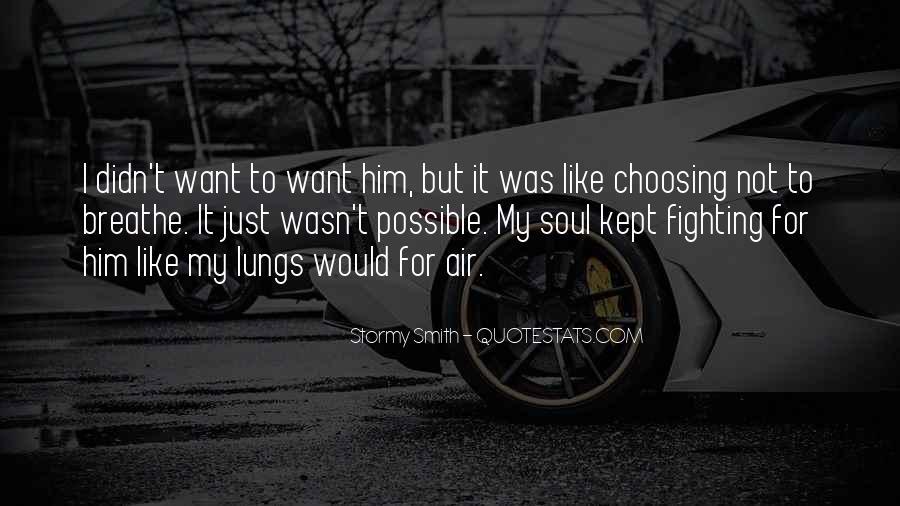 Air I Breathe Quotes #368412