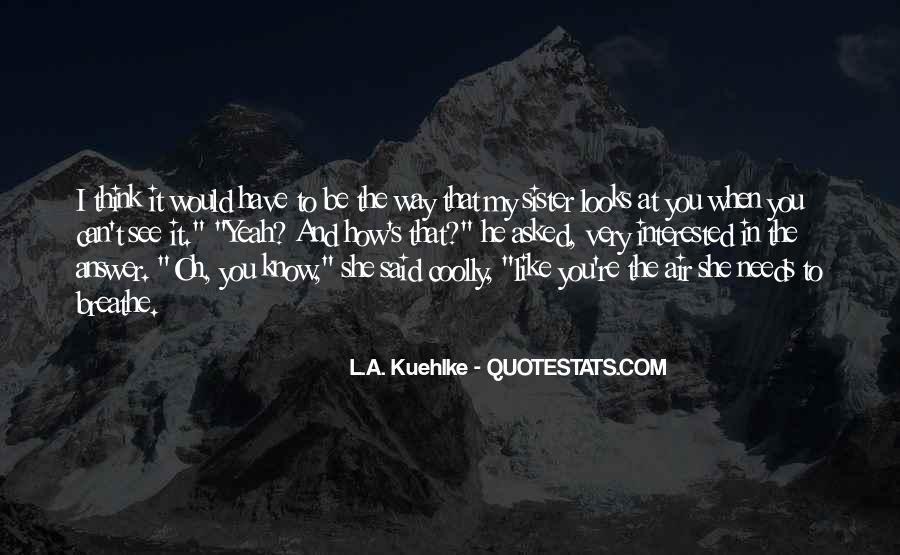 Air I Breathe Quotes #782742
