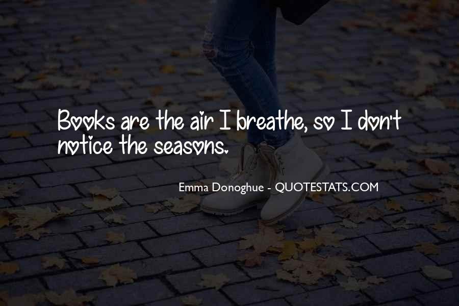Air I Breathe Quotes #844144