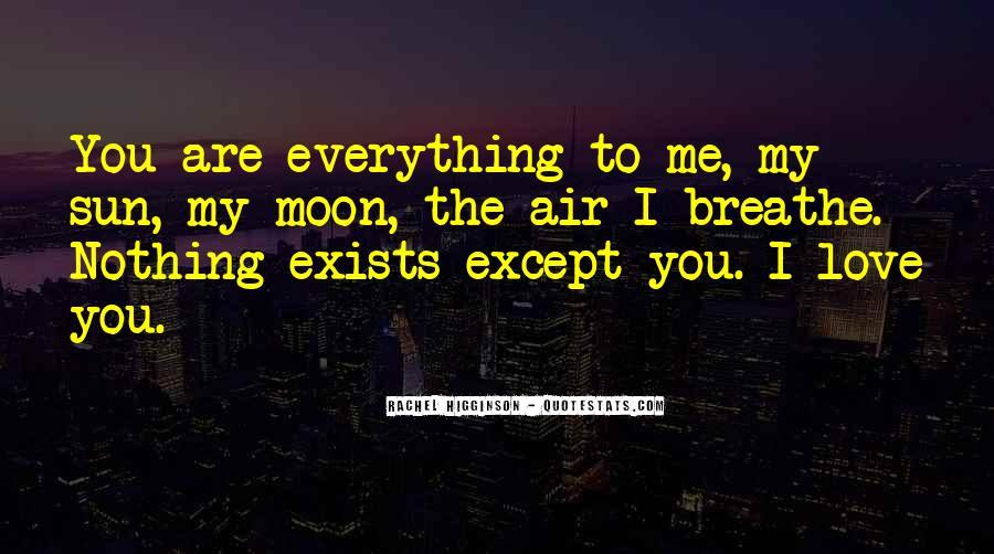 Air I Breathe Quotes #856329