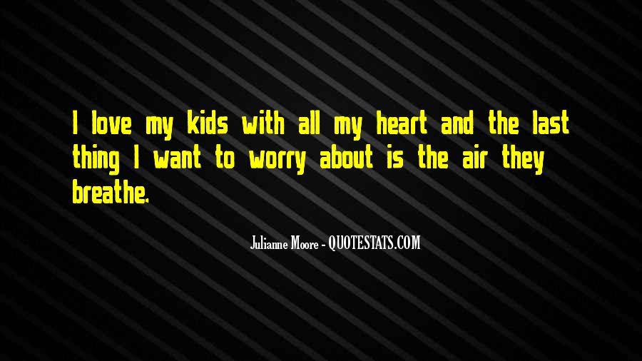 Air I Breathe Quotes #934039