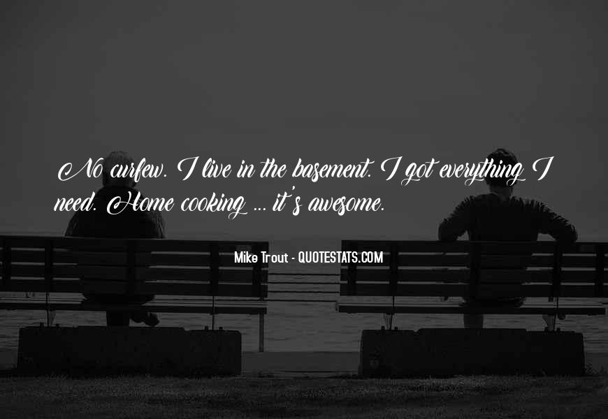 Quotes About Needing To Be Shown Love #1663705