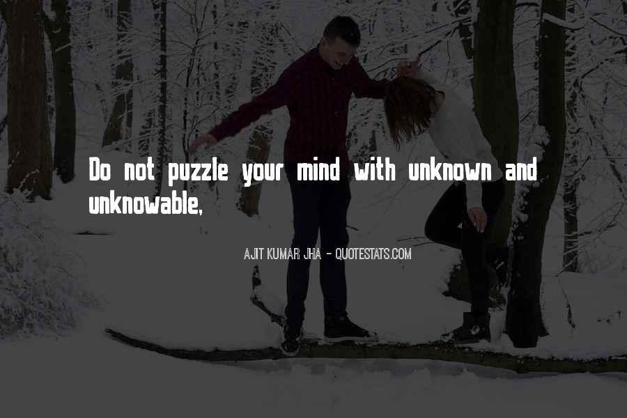 Ajit Quotes #1789751
