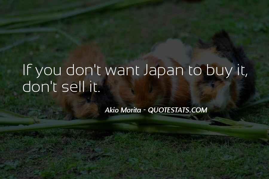 Akio Morita Best Quotes #641126