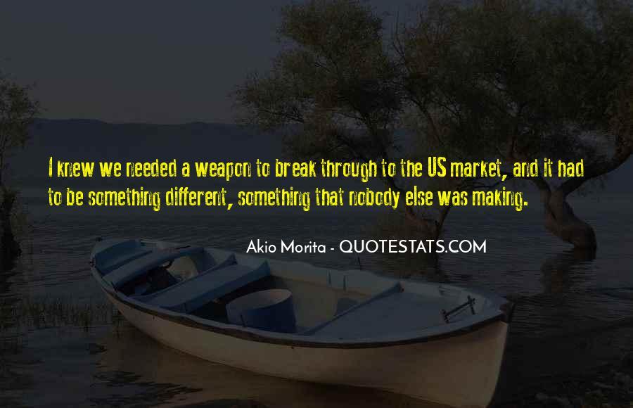Akio Morita Best Quotes #889797