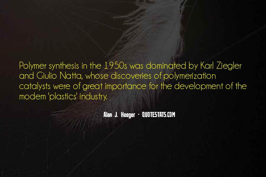 Alan Heeger Quotes #1581836
