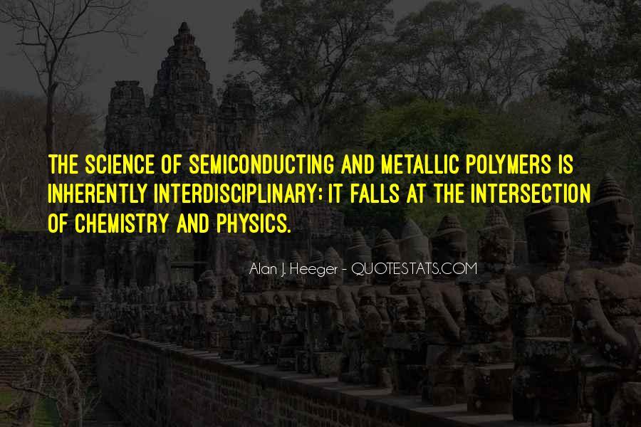Alan Heeger Quotes #829240
