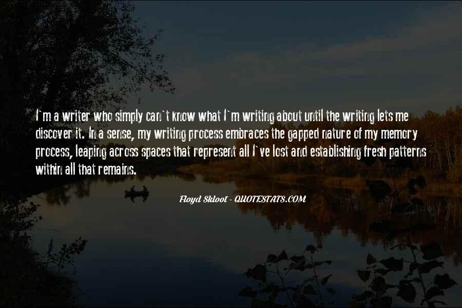 Quotes About Nature Writing #709632