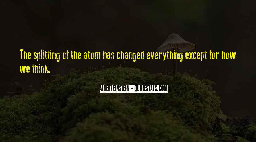 Albert Einstein Atom Quotes #1847275