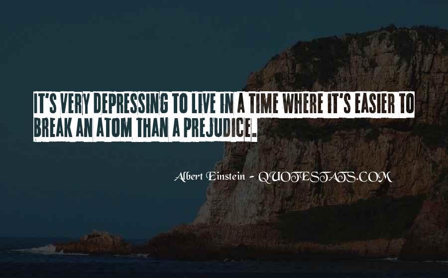Albert Einstein Atom Quotes #917376