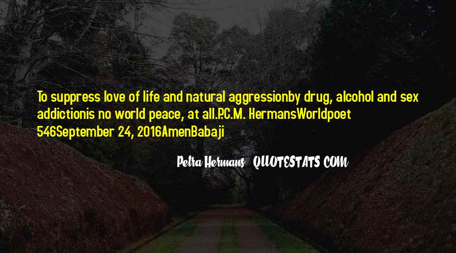 Alcohol And Drug Addiction Quotes #1591742