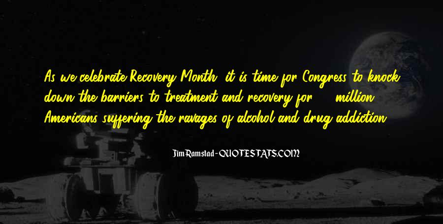 Alcohol And Drug Addiction Quotes #742636