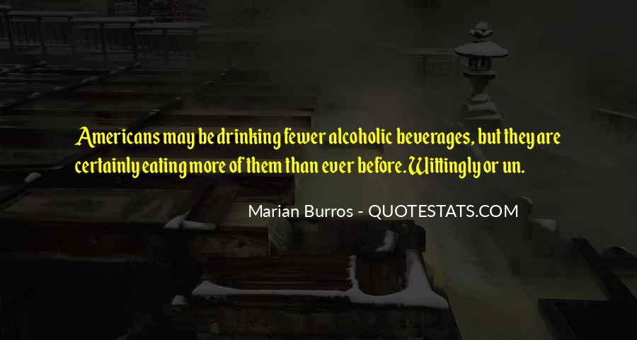 Alcoholic Drinking Quotes #1045636