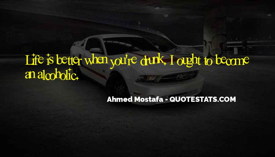 Alcoholic Drinking Quotes #1147988