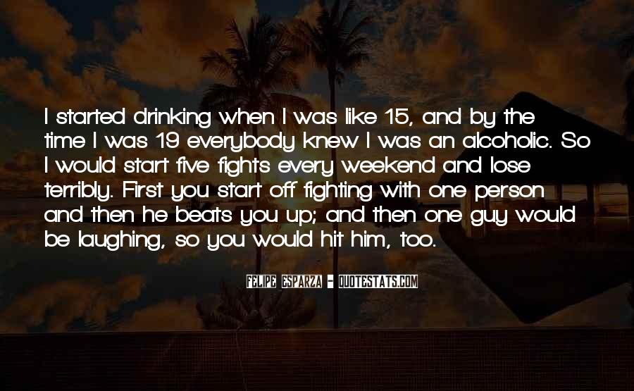 Alcoholic Drinking Quotes #1220255