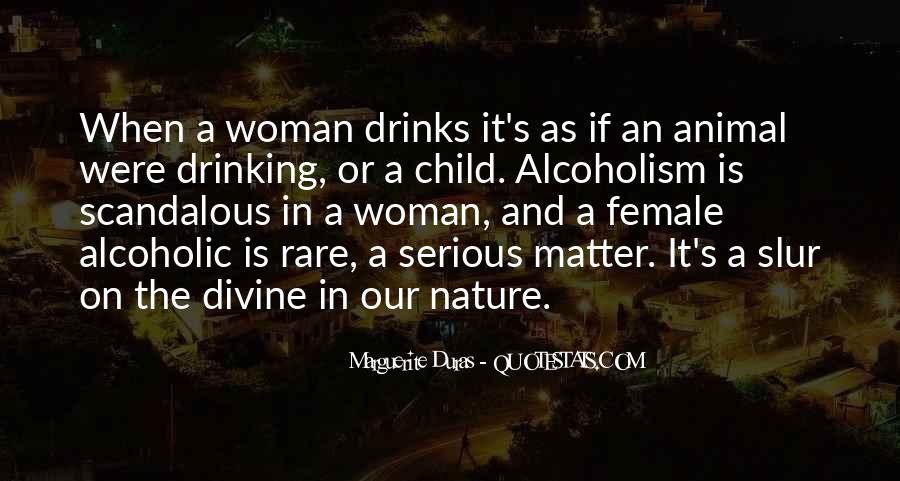 Alcoholic Drinking Quotes #1553747