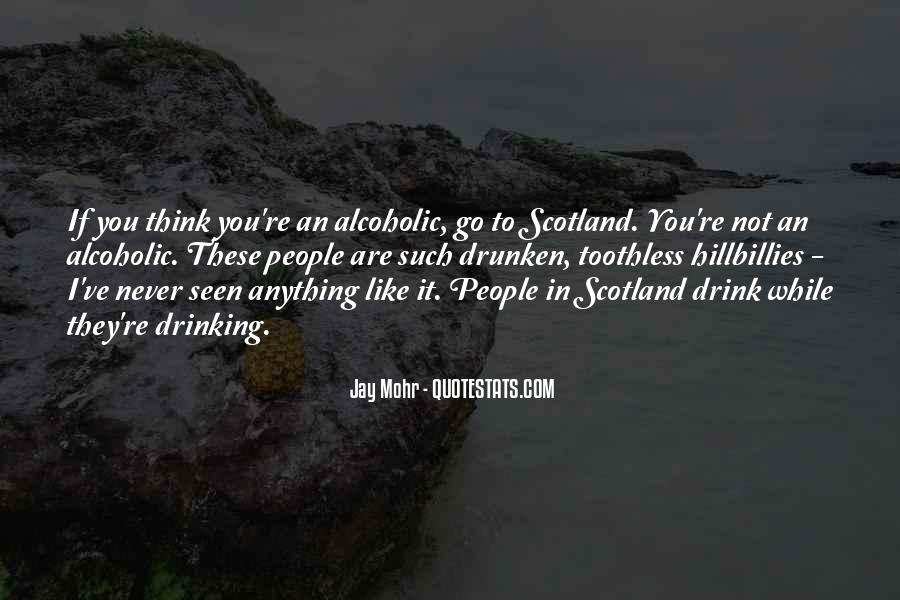 Alcoholic Drinking Quotes #1565361