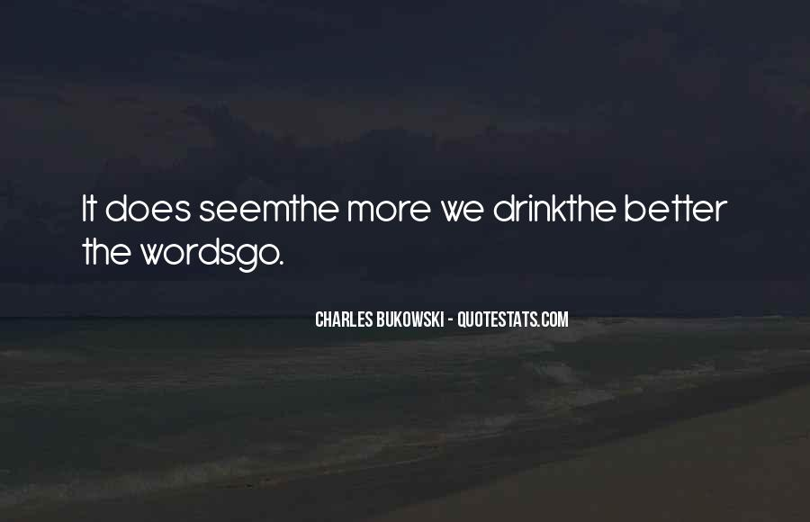 Alcoholic Drinking Quotes #1569987