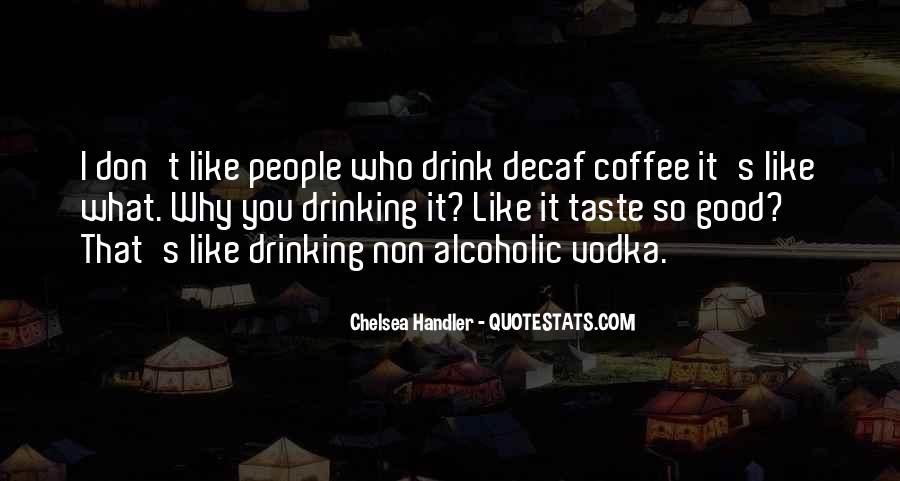 Alcoholic Drinking Quotes #955625