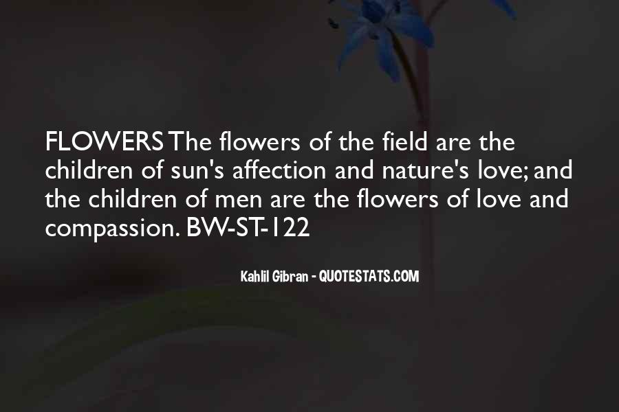 Quotes About Nature And Flowers #1171231