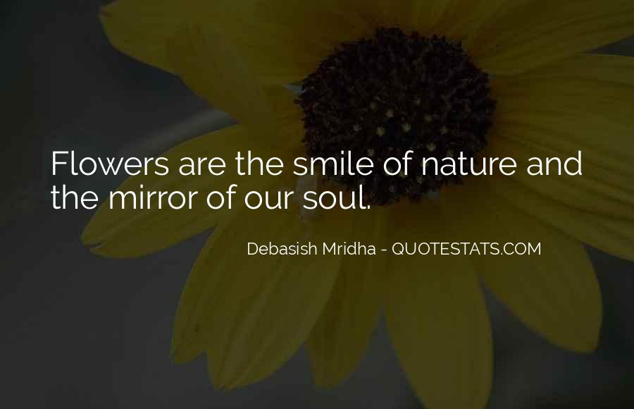 Quotes About Nature And Flowers #1630813