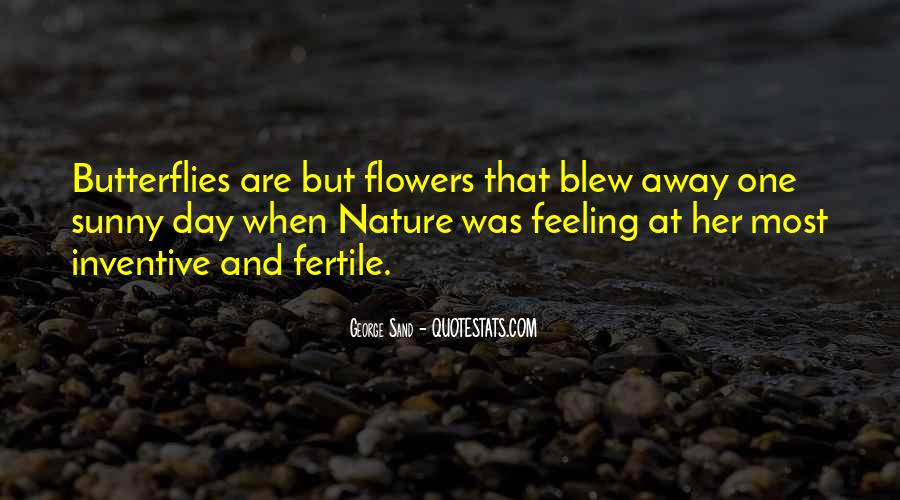 Quotes About Nature And Flowers #776636