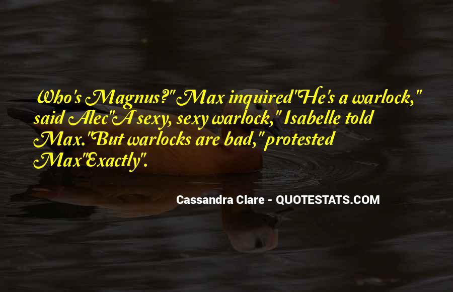 Alec Magnus Quotes #1002849