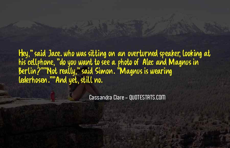Alec Magnus Quotes #119405