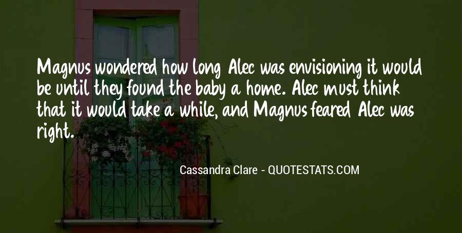 Alec Magnus Quotes #1219590