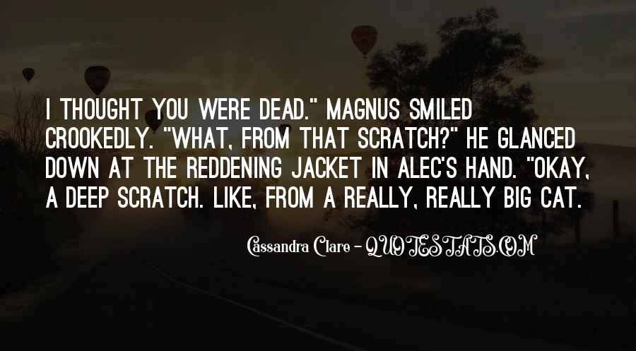 Alec Magnus Quotes #1330254
