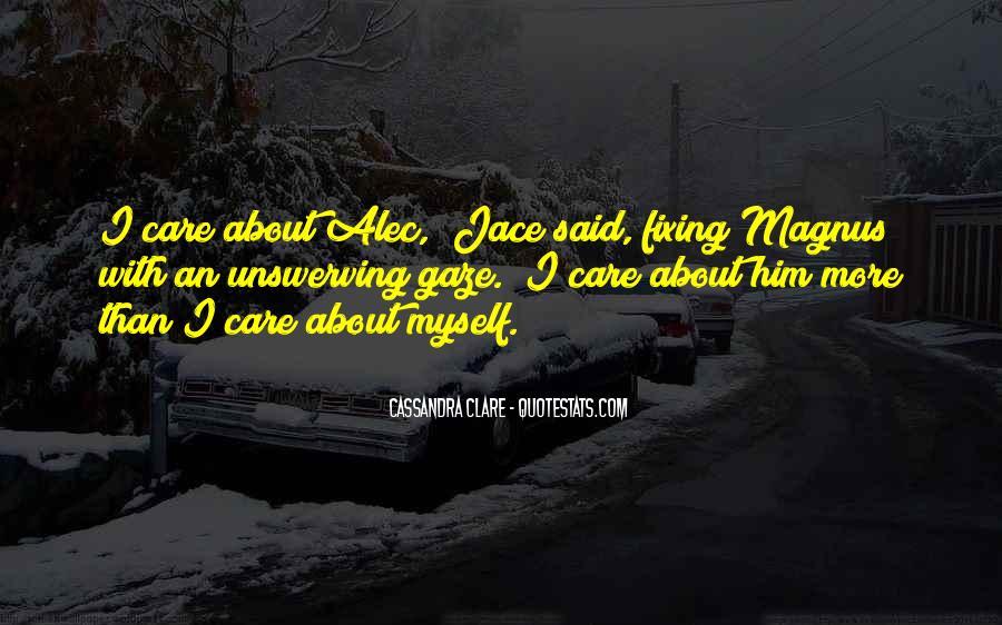 Alec Magnus Quotes #1354951