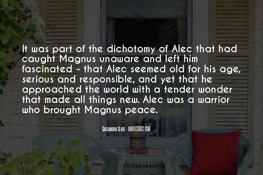 Alec Magnus Quotes #1457522